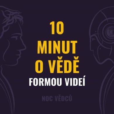 10 minut o vědě formou videí