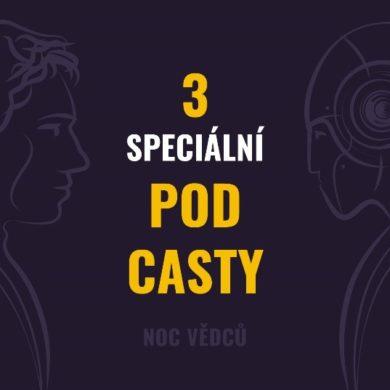 3 speciální podcasty